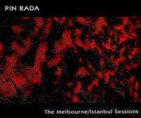 Pin Rada - The Melbourne/Istanbul Sessions